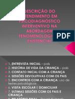 3_descric3a7c3a3o-do-atendimento-em-psicodiagnc3b3stico-interventivo-na-abordagem.pptx