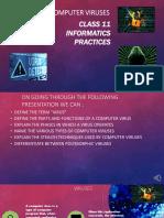 COMPUTER VIRUS CLASS 11 INFORMATICS PRACTICES.pptx