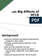 Ten Big Affects of NCLB