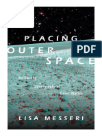 (Experimental Futures) Lisa Messeri-Placing Outer Space_ An Earthly Ethnography of Other Worlds-Duke University Press (2016).pdf