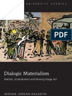 Dialogic Materialism Bakhtin, Embodiment and Moving Image Art.pdf