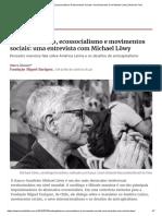 Anticapitalismo, Ecossocialismo E Movimentos Sociais_ Uma Entrevista Com Michael Löwy _ Brasil de Fato