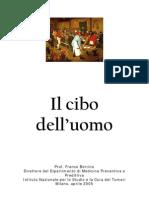 Il Cibo Dell'Uomo 2005 - Dr. Franco Berrino