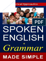 SPOKEN ENGLISH and Grammar  A Self learning book made simple for all  (Strong foundation for IELTS & TOEFL)_nodrm