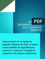 luisaNORMAS DE SEGURIDAD E HIGIENE EN EL EQUIPO DE COMPUTO LUISA LOPEZ 8A.ppsx