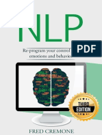 Nlp_ Neuro Linguistic Programming_ Re-program your control over emotions and behavior, Mind Control