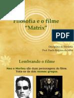 Atitude Filosófica e o Filme Matrix.ppt