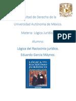 Resumen del libro para final de logica jurídica. LÓGICA DEL RACIOCINIO JURÍDICO - Maynez.docx