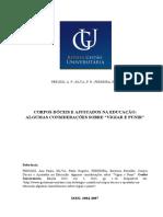 PERUZZI, A. P.; SILVA, P. R.; FERREIRA, E. B. Corpos Doceis e ajustados na Educação - Gestão universitária