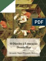 Magno, Alexandre.O direito a educação domiciliar