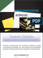 237180445-TRASTORNOS-PSICOTICOS-ATIPICOS.pptx
