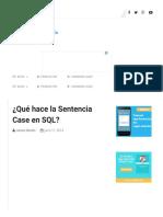 ¿Qué hace la Sentencia Case en SQL?