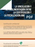 Vinculación certificación y fiscalización - Expo Vargas - Rev.pptx