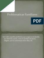 Problematicas Familiares