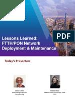 lessonslearnedefficientdeploymentandmaintenanceofftthponnetworks1519226481313_2.pdf