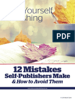 12 Mistakes Self Publishers Make and How to Avoid Them