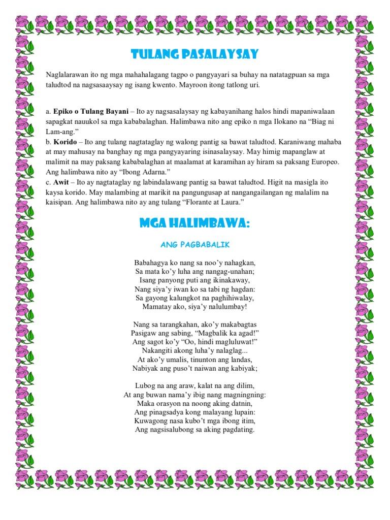 halimbawa ng naglalarawan Tulang naglalarawan ang tulang naglalarawan ay gumagamit ng mga pang-uri at madisenyo ang pagkakasulat nito maraming mga salitang patalinghaga ang magagamit rito tulang pasalaysay ito ay naglalahad ng makukulay at mahahalagang tagpo sa buhay tulad ng pag-ibig, pagkabigo at tagumpay naglalahad.