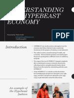 Understanding The Hypebeast Economy by Peehu Gulati.pptx