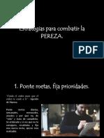 Estrategias para combatir la Pereza.pptx