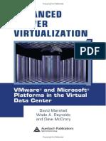 advanced_server_virtualization_vmware_and_microsoft_platforms_in_the_virtual_data_center_auerbach_pdf.pdf