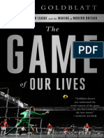 David Goldblatt - The Game of Our Lives_ The English Premier League and the Making of Modern Britain-Nation Books (2014)