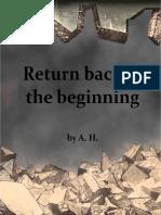 Return Back to the Beginning