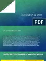 ESTADÍSTICA DE CAPU.pptx