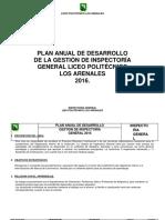 PLAN ANUAL DE DESARROLLO DE LA GESTIÓN DE INSPECTORÍA GENERAL LICEO POLITÉCNICO LOS ARENALES 2016.-convertido.docx