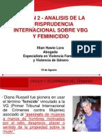 Sesión 2 - Análisis de la Jurisprudencia internacional sobre VBG y FEMNICIDIO -ICJ.ppt