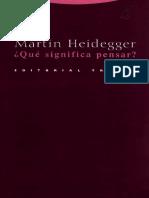 Martin Heidegger. ¿Qué significa pensar?