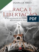 255654828-Graca-e-Libertacao-A-Atualidade-Do-Embate-Entre-Agostinho-e-Pelagio.pdf