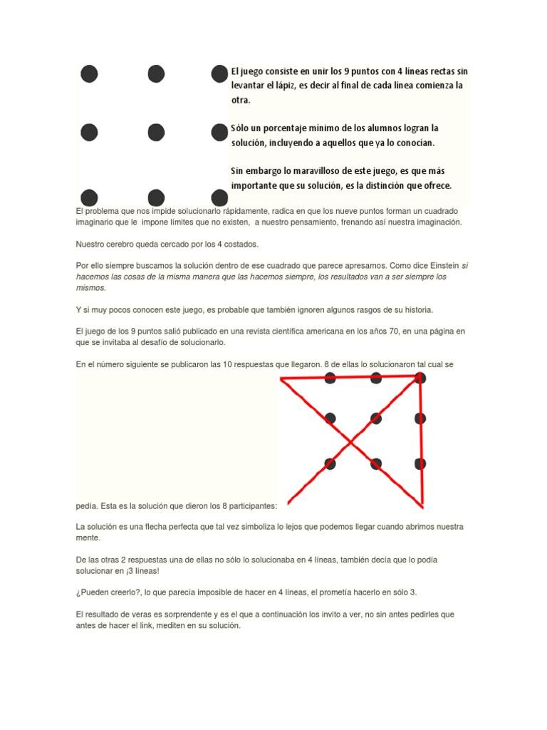 El Juego Consiste En Unir Los 9 Puntos Con 4 Líneas Rectas Sin Levantar El Lápiz Docx Metodología Método Científico