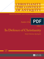 (Early Christianity in the Context of Antiquity 15) Jakob Engberg, Anders-Christian Jacobsen, Jörg Ulrich (eds.) - In Defence of Christianity_ Early Christian Apologists-Peter Lang (2014).pdf
