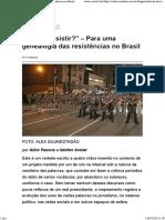 """""""É inútil resistir_"""" – Para uma genealogia das resistências no Brasil 14-07-2019"""