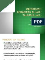 MENGHAYATI KEHADIRAN ALLAH ( TAUHIDULLAH ) 19_20.pptx