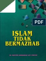 Islam Tidak Bermahzab