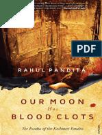 Rahul Pandita - Our Moon Has Blood Clots_ The Exodus of the Kashmiri Pandits-Random House India (2013)