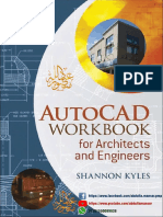AutoCAD Workbook for Architects and Engineers by Shannon R Kyles