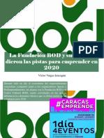 Víctor Vargas Irausquín - La Fundación BOD y sus aliados dieron las pistas para emprender en 2020
