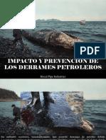 Hocal Pipe Industries - Impacto y Prevención de Los Derrames Petroleros