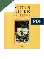 Mutus Liber - O Livro Mudo da Alquimia - josé jorge de carvalho