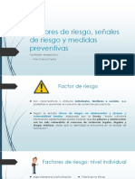 Factores de riesgo, señales de riesgo y medidas de protección