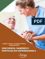 Discursos, saberes e práticas da enfermagem 6