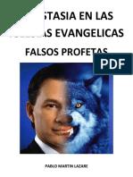 APOSTASIA EN LAS IGLESIAS EVANGELICAS - FALSOS PROFETAS