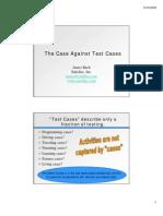 Against Test Cases