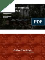 Krisis harga kopi dan teknik proses