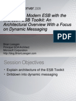 Brian Loesgen Building the Modern ESB With the Microsoft ESB Toolkit