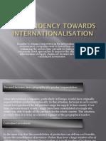 The tendency towards internationalisation
