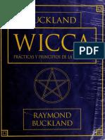 Wicca, Prácticas y Principios de La Brujería