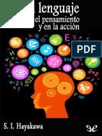 Hayakawa, Samuel Ichiye - El lenguaje en el pensamiento y en la accion.pdf